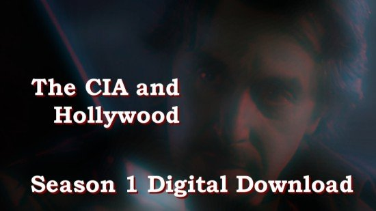 The CIA and Hollywood - Season 1 Digital Download