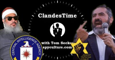 ClandesTime 105 - An Alternative History of Al Qaeda: The Blind Sheikh