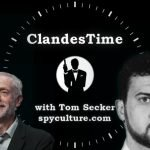 ClandesTime 111 – The Manchester Bombing and the Politics of Fear