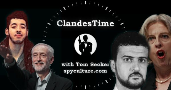 ClandesTime 111 - The Manchester Bombing and the Politics of Fear