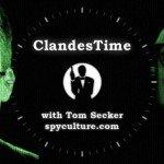 ClandesTime episode 023 – Predictive Programming Edward Snowden