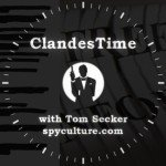 ClandesTime 070 – Fun With FOIA: Part II
