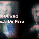 The CIA and Robert De Niro – The CIA and Hollywood episode 02