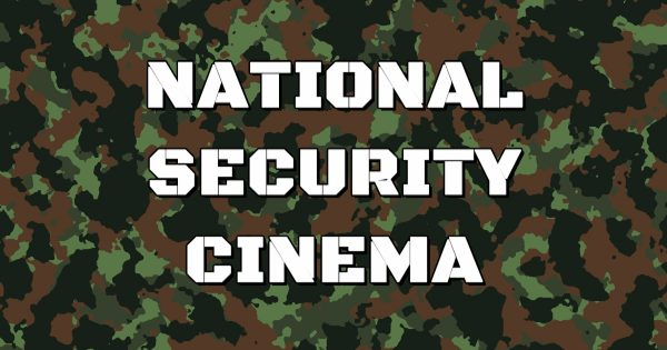 National Security Cinema - New Book Reveals Government Censorship/Propaganda in Hollywood