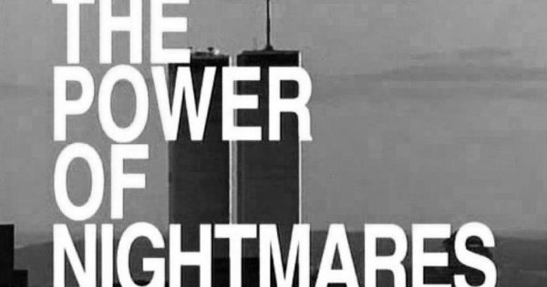 Disinfowars 26 – The Power of Nightmares