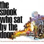 ClandesTime 162 – The Spook Who Sat by the Door